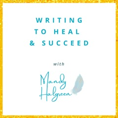 Writing to Heal and Succeed