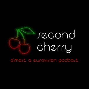 Second Cherry - Almost a Eurovision podcast