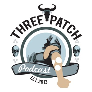 The Three Patch Podcast