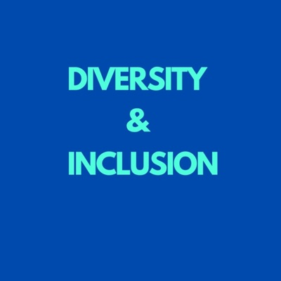 Diversity and Inclusion:Diversity and Inclusion