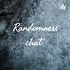 Randomness chat artwork