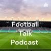 Football Talk Podcast  artwork