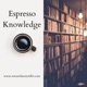 Espresso Knowledge