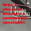 Why I chose to become a communication specialist  artwork