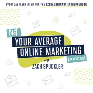 Not Your Average Online Marketing Podcast