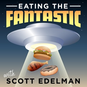 Eating the Fantastic