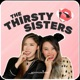 The Thirsty Sisters
