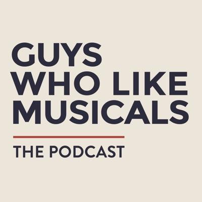 Guys Who Like Musicals