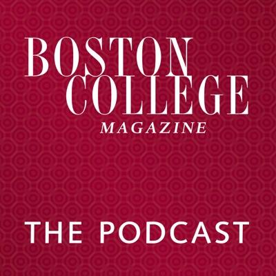 The Boston College Magazine Podcast
