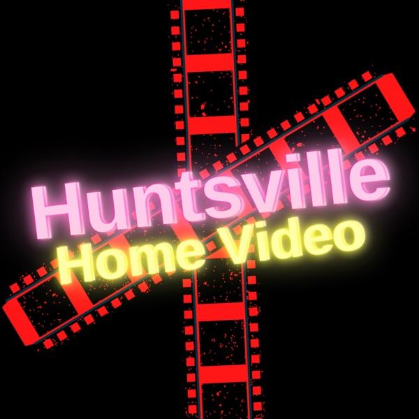 Huntsville Home Video Artwork