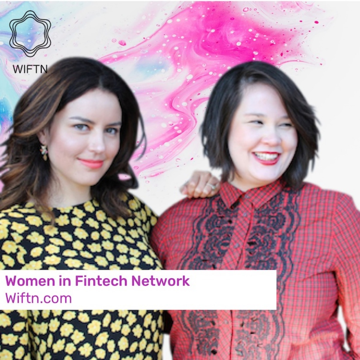 WIFTN Podcast - a Global Podcast for Women in Fintech