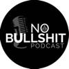 No bullshit podcast artwork