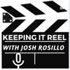 Keeping It Reel with Josh Rosillo artwork