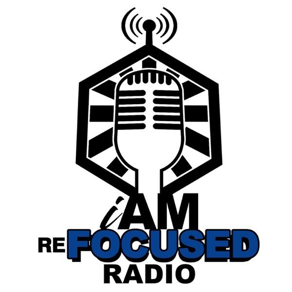 I Am Refocused Radio Artwork