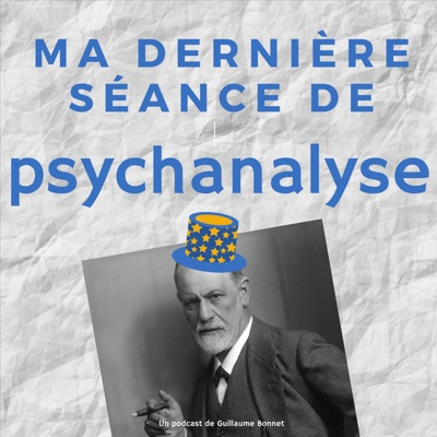 Ma dernière séance de psychanalyse:Guillaume Bonnet