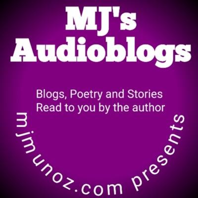 MJ's Audioblogs