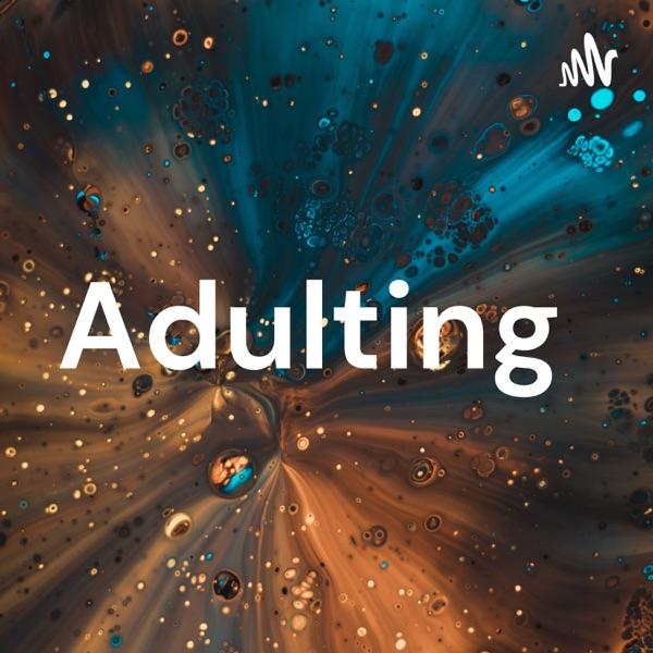Adulting Artwork