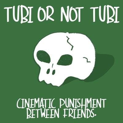 Tubi or Not Tubi