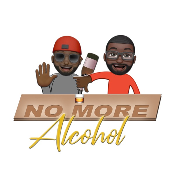 No More Alcohol Podcast