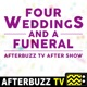 The Four Weddings And A Funeral Podcast