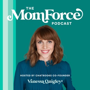 The MomForce Podcast Hosted by Chatbooks