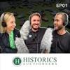 Historics Podcast EP01 artwork
