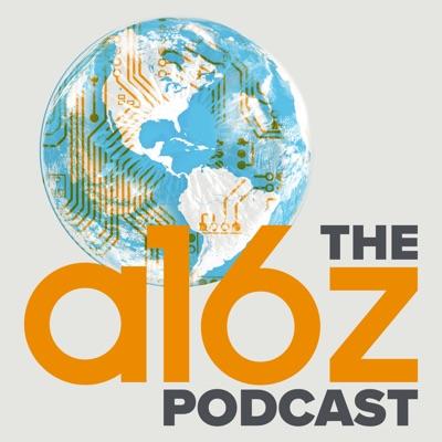 a16z Podcast:Andreessen Horowitz