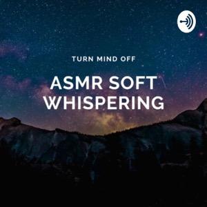 ASMR soft whispering