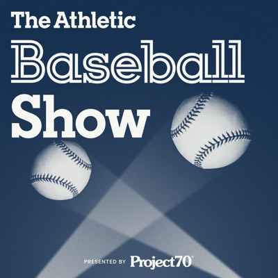 The Athletic Baseball Show: A show about MLB:The Athletic