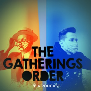 The Gatherings Order