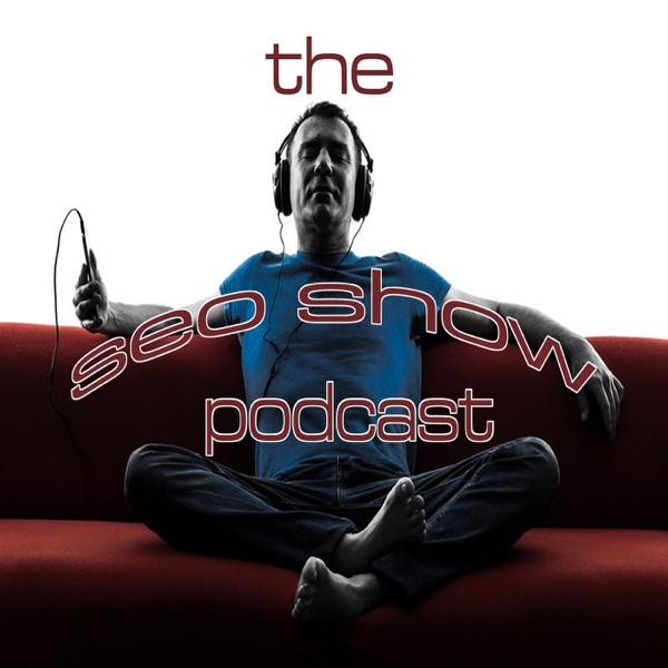 The SEO Show Podcast