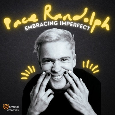 Embracing Imperfect with Pace Randolph:Pace Randolph