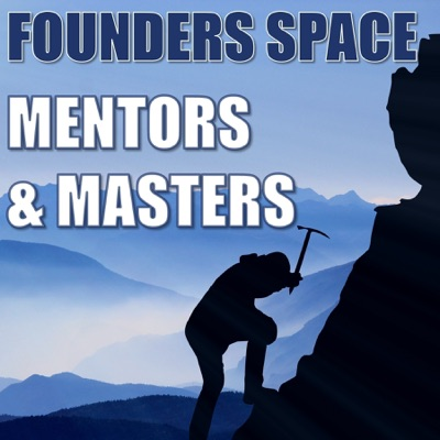 Founders Space: Mentors & Masters