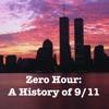 Zero Hour: A History of 9/11 artwork