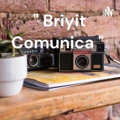 """ Briyit Comunica """