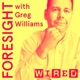 Foresight with Greg Williams
