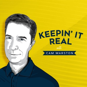 Keepin' It Real with Cam Marston