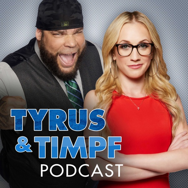 The Tyrus and Timpf Podcast image
