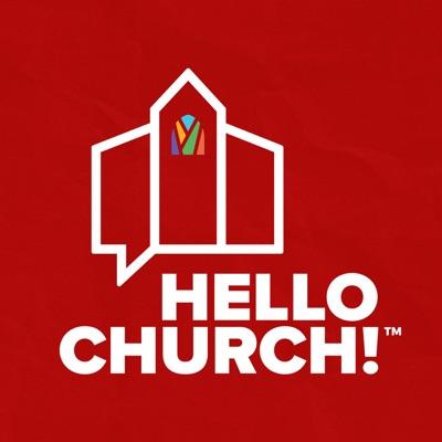 Hello Church!