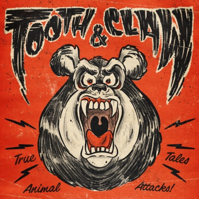 Tooth and Claw: True Stories of Animal Attacks:Tooth and Claw