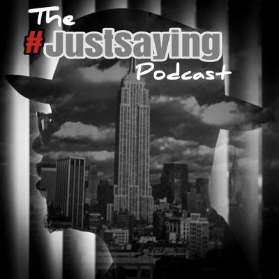 #JustSaying