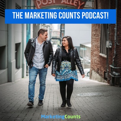 The Marketing Counts Digital and Social Media Marketing Podcast