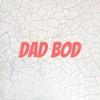 Dad Bod artwork