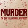 Murder on the Millennial Express (MOTME) artwork