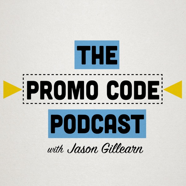 The Promo Code Podcast with Jason Gillearn Artwork