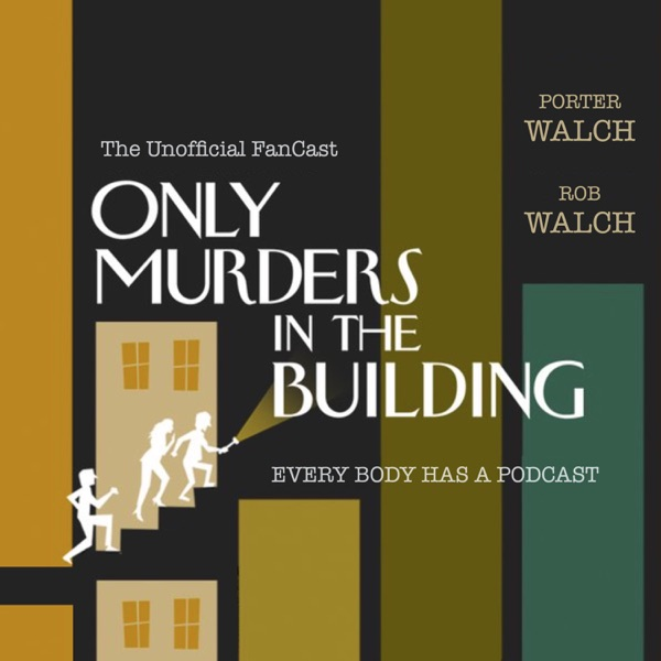 Only Murders in the Building - The Unofficial FanCast image