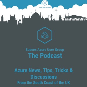 Sussex Azure User Group - The Podcast