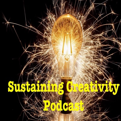 Sustaining Creativity Podcast