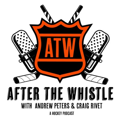 After The Whistle with Andrew Peters & Craig Rivet:Andrew Peters & Craig Rivet