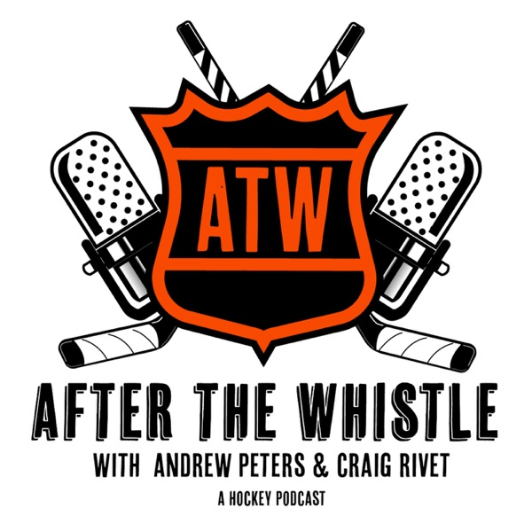 After The Whistle with Andrew Peters & Craig Rivet